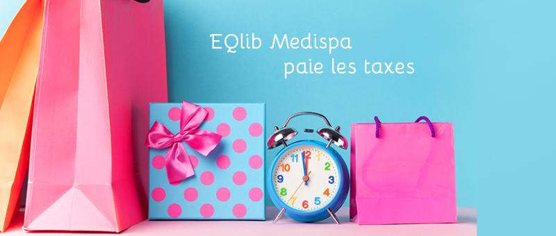 EQlib Medispa paie les taxes le 4 mai