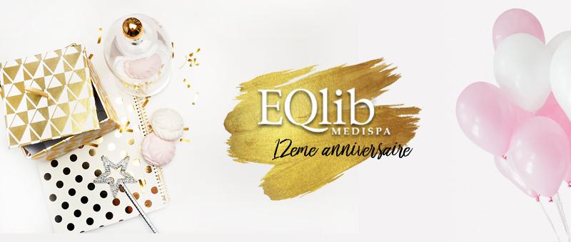 EQlib Medispa célèbre son 12ème anniversaire